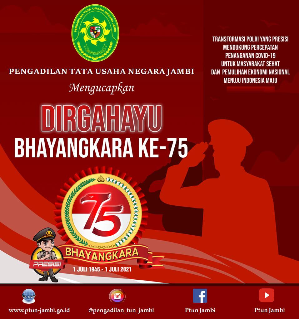 Keluarga Besar Pengadilan Tata Usaha Negara Jambi Mengucapkan Selamat Hari Bhayangkara ke-75